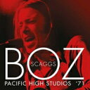 Boz Scaggs ボズスキャッグス / Pacific High Studios '71 輸入盤 【CD】