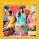 Artist Name: C - 【送料無料】 Charlie Faye & The Fayettes / Charlie Faye & The Fayettes 輸入盤 【CD】