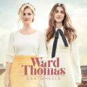 Artist Name: W - Ward Thomas / Cartwheels 輸入盤 【CD】