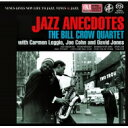 藝人名: B - 【送料無料】 Bill Crow / Jazz Anecdotes 【SACD】