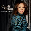 Artist Name: C - Candi Staton キャンディステイトン / It's Time To Be Free 輸入盤 【CD】