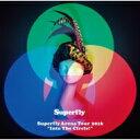 """【送料無料】 Superfly スーパーフライ / Superfly Arena Tour 2016""""Into The Circle!"""" 【Blu-ray通常盤】 【BLU-RAY DISC】"""