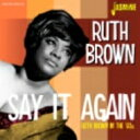 Artist Name: R - Ruth Brown / In The '60s - Say It Again 輸入盤 【CD】