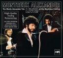 【送料無料】 Monty Alexander モンティアレキサンダー / Montreux Alexander Live At Montreux Festival 輸入盤 【CD】
