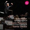 作曲家名: Sa行 - Schumann シューマン / 交響曲第2番、第4番 アントニオ・パッパーノ & ローマ聖チェチーリア国立音楽院管弦楽団 輸入盤 【CD】