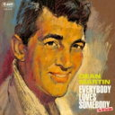 Artist Name: D - Dean Martin ディーンマーティン / Everybody Loves Somebody 【CD】