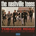 艺人名: T - Nashville Teens / Tabacco Road 【CD】