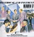 Heaven 17 ヘブンセブンティーン / Penthouse & Pavement 【LP】