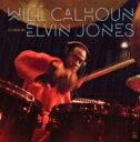 艺人名: W - Will Calhoun (Ex.Living Colour) / Celebrating Elvin Jones 輸入盤 【CD】