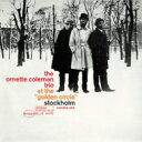 藝人名: O - Ornette Coleman オーネットコールマン / At The 'golden Circle' Stockholm Vol.1 + 3 【SHM-CD】