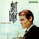 藝人名: C - Chet Baker チェットベイカー / Chet Baker In New York + 1 【SHM-CD】