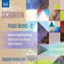 Composer: Sa Line - Scriabin スクリャービン / ピアノ作品集第2集 リ・ソヨン・ケイト 輸入盤 【CD】