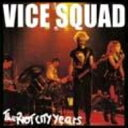 艺人名: V - Vice Squad / Riot City Years 輸入盤 【CD】