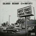 Artist Name: E - E3 Aka Baby Eazy E / Big2daboy And Collarossi / West Coast Drive Thru 輸入盤 【CD】