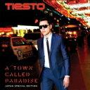 【送料無料】 Tiesto / Town Called Paradise (Japan Special Edition) 【CD】