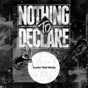 独立音乐 - NOTHING TO DECLARE / Louder Than Words 【CD】