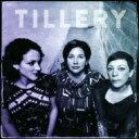 藝人名: T - Tillery / Tillery 【CD】