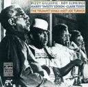 藝人名: D - Dizzy Gillespie / Roy Eldridge / Harry Edison / Clark Terry / Trumpet King Meet Joe Turner 輸入盤 【CD】