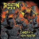 Artist Name: S - Skeleton Pit / Chaos At The Mosh-reactor 輸入盤 【CD】