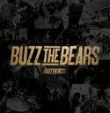 【送料無料】 BUZZ THE BEARS / BUZZ THE BEST (CD+DVD)【初回限定盤】 【CD】