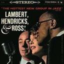 Artist Name: L - Lambert, Hendricks&Ross ランバートヘンドリックス&ロス / Hottest New Group In Jazz 輸入盤 【CD】