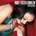 艺人名: M - 【送料無料】 Mary Foster Conklin / Photographs 輸入盤 【CD】
