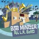 Artist Name: B - Bob Mintzer ボブミンツァー / All L.a. Band 輸入盤 【CD】
