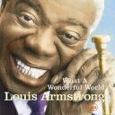 Swing, Big Band - Louis Armstrong ルイアームストロング / What A Wonderful World: この素晴らしき世界 【SHM-CD】