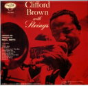 Artist Name: C - Clifford Brown クリオフォードブラウン / Clifford Brown With Strings 【SHM-CD】