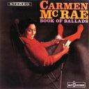 藝人名: C - Carmen Mcrae カーメンマクレエ / Book Of Ballads 【SHM-CD】