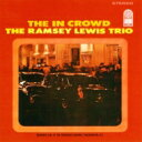 Ramsey Lewis ラムゼイルイス / In Crowd + 2 【SHM-CD】