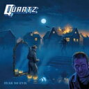 【送料無料】 Quartz (Rock) / Fear No Evil 輸入盤 【CD】