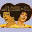 【送料無料】 Lafayette Afro Rock Band Vs Ice / Afro Funk Explosion! 輸入盤 【CD】