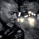 Brian Mcknight ブライアンマックナイト / Evening With 輸入盤 【CD】