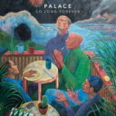 Artist Name: P - Palace / So Long Forever 輸入盤 【CD】