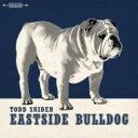 Artist Name: T - Todd Snider / Eastside Bulldog 輸入盤 【CD】
