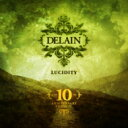 Artist Name: D - Delain ディレイン / Lucidity (10th Anniversary Edition) 輸入盤 【CD】