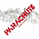 藝人名: P - 【送料無料】 パラシュート (Parachute) / Never Landing (2CD) 【CD】