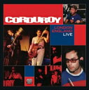 艺人名: C - 【送料無料】 Corduroy / London England (Live) 輸入盤 【CD】