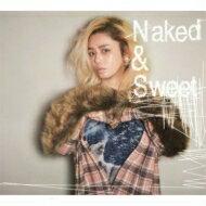 【送料無料】 Chara チャラ / Naked & Sweet 【通常盤】(Blu-spec CD2) 【BLU-SPEC CD 2】