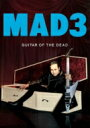 藝術家名: Ma行 - MAD3 / GUITAR OF THE DEAD 【CD】