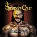 【送料無料】 Freedom Call フリーダムコール / Master Of Light 輸入盤 【CD】