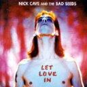 艺人名: N - Nick Cave&The Bad Seeds ニックケイブ&バッドシーズ / Let Love In (Collector's Edition) 【CD】