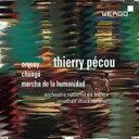 【送料無料】 ペクー、ティエリー(1965-) / Orquoy, Chango, Marcha De La Humanidad: Stockhammer / French National O 輸入盤 【CD】