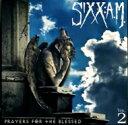 Artist Name: S - Sixx:A.M. (Nikki Sixx) (ニッキーシックス) / Vol.2 Prayers For The Blessed 【SHM-CD】