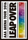 【送料無料】 AAA トリプルエー / AAA ARENA TOUR 2016 - LEAP OVER - 【DVD】