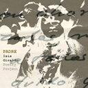 【送料無料】 Isis Giraldo Poetry Project / Padre 【CD】