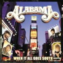 Alabama / When It All Goes South 輸入盤 【CD】