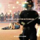 【送料無料】 Placebo プラシーボ / Place For Us To Dream 【CD】