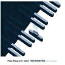 艺人名: P - 【送料無料】 Paolo Fresu / Uri Caine / Two Minuettos (Live In Milano) 輸入盤 【CD】